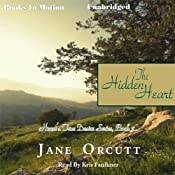 The Hidden Heart: Heart's True Desire, Book 2 | Jane Orcutt