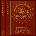 Great Bazaar and Brayan's Gold Audiobook by Peter V. Brett Narrated by Colin Mace