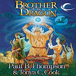 Brother of the Dragon: Dragonlance: Barbarians, Book 2 | [Paul B. Thompson, Tonya C. Cook]