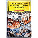 La ruta de la canela americana (cronicas de América, nº 53)