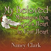 My Beloved: Messages from God's Heart to Your Heart | [Nancy Clark]