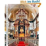 Orgellandschaft Schleswig-Holstein: Zur Geschichte und Pflege eines Klang- und Kunstdenkmals