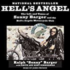 Hell's Angel: The Life and Times of Sonny Barger and the Hell's Angels Motorcycle Club Hörbuch von Sonny Barger Gesprochen von: John Pruden