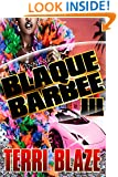 "Black Barbie 3: ""The Hunt-Down Of A Psycho Bitch"" (Black Barbie Thrill-o-gy!)"