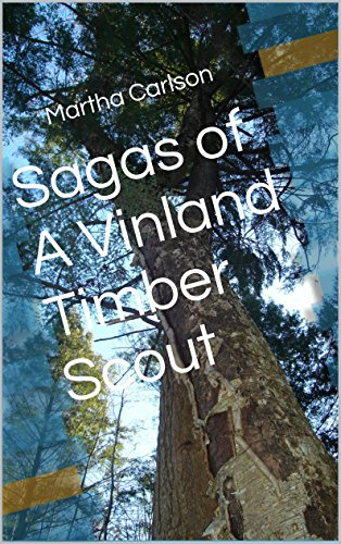 sagas-of-a-vinland-timber-scout-english-edition