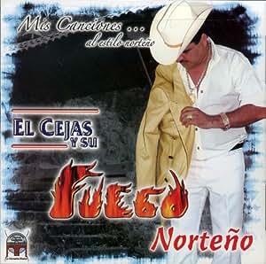 Fuego Norteno (Mis Canciones Al Estilo Norteno) 287 - Amazon.com Music
