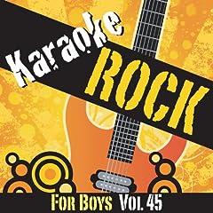 Karaoke - Rock For Boys Vol.45