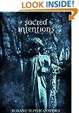 Sacred Intentions (Arrington Saga Book 3)