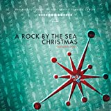 A Rock By The Sea Christmas :: Volume Four