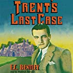 Trent's Last Case | E. C. Bentley
