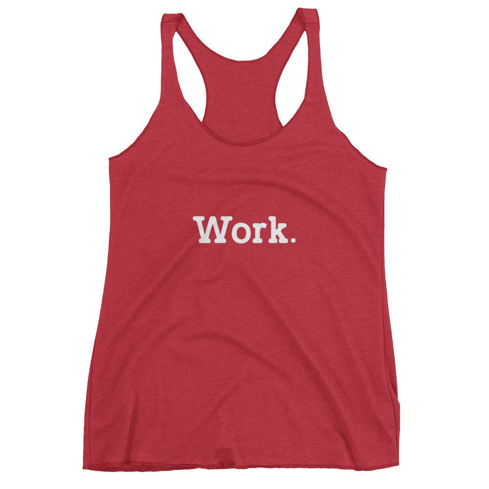 Work Womens Tank Top