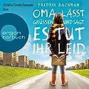 Oma lässt grüßen und sagt, es tut ihr leid Audiobook by Fredrik Backman Narrated by Heikko Deutschmann