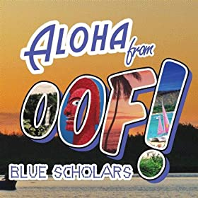 Blue Scholars - OOF EP