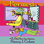 Permed to Death: The Bad Hair Day Mysteries, Book 1 | Nancy J. Cohen