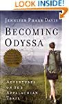 Becoming Odyssa: Adventures on the Ap...