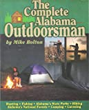 img - for The Complete Alabama Outdoorsman book / textbook / text book