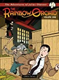 Adventures of Julius Chancer: The Rainbow Orchid Volume 1