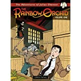 The Adventures of Julius Chancer: The Rainbow Orchid 1par Garen Ewing