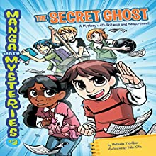 #3 The Secret Ghost: A Mystery with Distance and Measurement Audiobook by Melinda Thielbar Narrated by  Book Buddy Digital Media