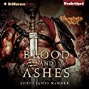 Blood and Ashes: A Foreworld SideQuest Audiobook by Scott James Magner Narrated by Todd Haberkorn