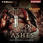 Blood and Ashes: A Foreworld SideQuest | Scott James Magner