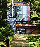 Wood houses:spaces for contemporary living and working