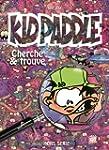 Kid Paddle : Cherche et Trouve (Frenc...