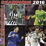 International Champions 2016/ Fussball Kalender/ Broschürenkalender Sport/ Sport Kalender