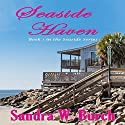 Seaside Haven: Seaside, Book 1 Audiobook by Sandra W. Burch Narrated by Lia Frederick