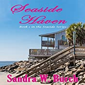 Seaside Haven: Seaside, Book 1 | Sandra W. Burch