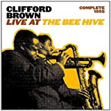 echange, troc CLIFFORD BROWN - LIVE AT THE BEE HIVE