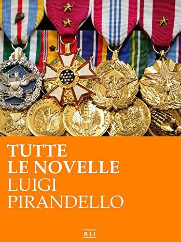 Pirandello Tutte le novelle RLI CLASSICI PDF