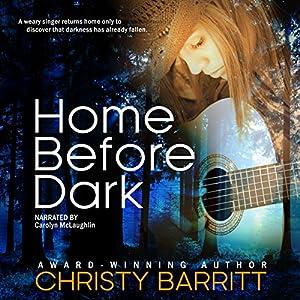 Home Before Dark: Carolina Moon, Book 1 Audiobook