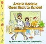 Amelia Bedelia Goes Back to School (0060518731) by Parish, Herman