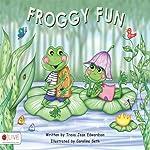 Froggy Fun | Treva Jean Edwardson