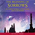 The Beginning of Sorrows: Enmeshed by Evil...How Long Before America Is No More? (       UNABRIDGED) by Gilbert Morris Narrated by Paul Hecht