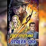Colt Coltrane and the Stolen Sky: The Colt Coltrane Series, Book 3 | Allison M. Dickson