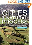 Cities and Natural Process: A Basis f...