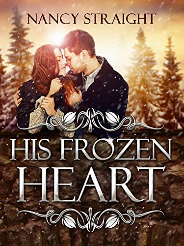 Free Romance of The Week Excerpt Featuring HIS FROZEN HEART by Nancy Straight, author of Blood Debt & Meeting Destiny