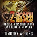 Z-Risen 3: Poisoned Earth Audiobook by Timothy W. Long Narrated by Todd Menesses
