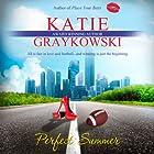 Perfect Summer Hörbuch von Katie Graykowski Gesprochen von: Pam Dougherty