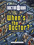 Doctor Who: When's the Doctor? (Dr Who)