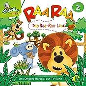 Das Raa-Raa-Lied (Raa Raa 2): Das Original-Hörspiel zur TV-Serie | Thomas Karallus