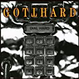 Dial Hard (11 Titres) by Gotthard (1994-01-31)