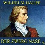 Der Zwerg Nase | Wilhelm Hauff