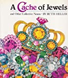 A Cache of Jewels (0448400758) by Heller, Ruth
