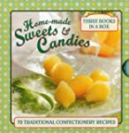 Home-Made Sweets & Candies: 70 Tradit...