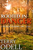 Rooted in Danger (Blackthorne, Inc.)