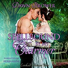 Spellbound by My Charmer: Linked Across Time, Book 5 Audiobook by Dawn Brower Narrated by Sierra Kline