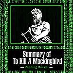 Summary of To Kill a Mockingbird: Reading Hacker, Book 2 |  Reading Hacker